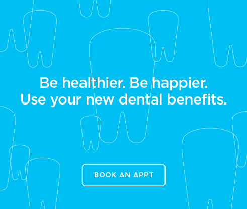 Be Heathier, Be Happier. Use your new dental benefits. - Round Rock Dentists